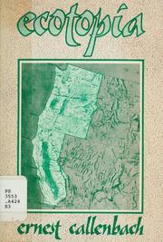 Ecotopia, Ernest Callenbach